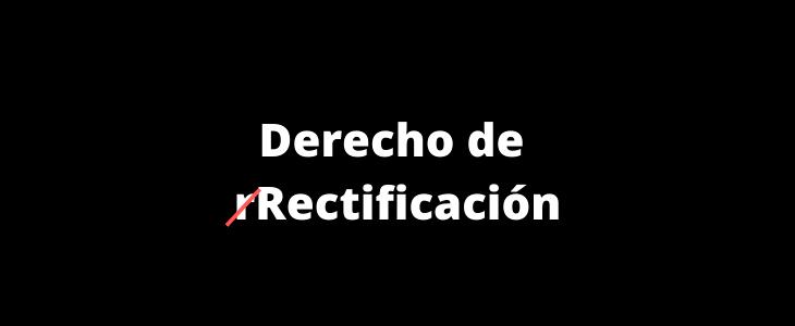 derecho de rectificación